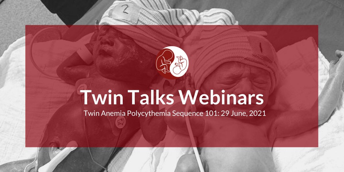 twin anemia polycythemia sequence twin talks webinars taps support foundation stichting